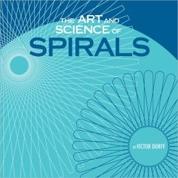 The Art and Science of Spirals (PagePerfect NOOK Book)