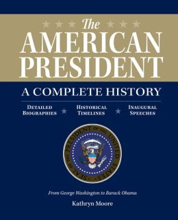 The American President: A Complete History (PagePerfect NOOK Book)