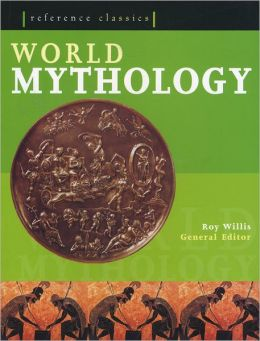 World Mythology: Reference Classics
