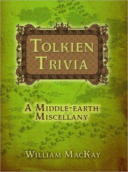 Tolkien Trivia: A Middle-earth Miscellany