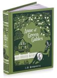 Book Cover Image. Title: Anne of Green Gables (Barnes & Noble Collectible Editions), Author: L.M. Montgomery