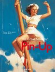 Book Cover Image. Title: Great American Pin-Up, Author: Charles G. Martignette