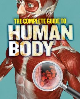 The Complete Guide to Human Body