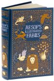 Book Cover Image. Title: Aesop's Illustrated Fables (Barnes & Noble Collectible Editions), Author: Aesop