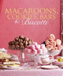 Macaroons, Cookies, Bars & Biscotti