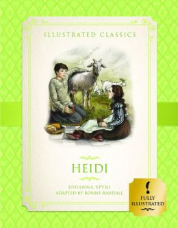 Heidi (Illustrated Classics for Children)