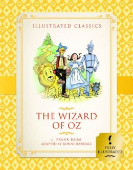 The Wizard of Oz (Illustrated Classics for Children)
