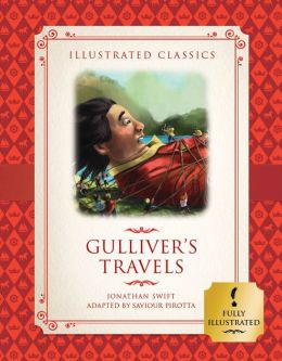 Gulliver's Travels (Illustrated Classics for Children)