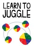 Book Cover Image. Title: Learn to Juggle, Author: Stewart Ashman