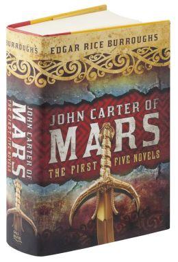 John Carter of Mars: The First Five Novels