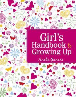 Girl's Handbook to Growing Up