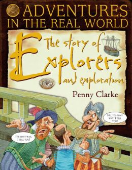 Adventures in the Real World: The Story of Explorers