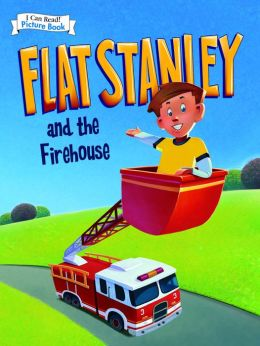 Flat Stanley and the Firehouse (I Can Read Picture Book)