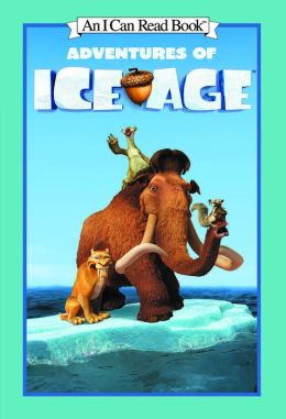 Adventures of Ice Age (An I Can Read Book)
