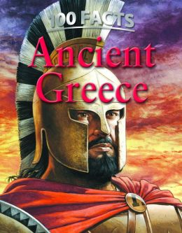 100 Facts: Ancient Greece
