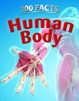 100 Facts: Human Body