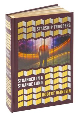 Starship Troopers and Stranger in a Strange Land (Barnes & Noble Collectible Editions)