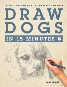 Draw Dogs in Fifteen Minutes