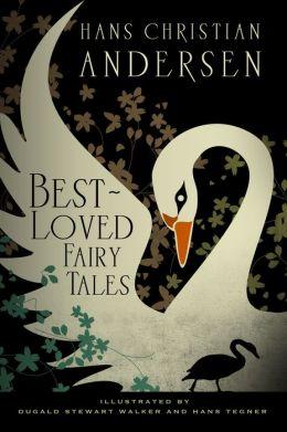 Hans Christian Andersen: Best-Loved Fairy Tales
