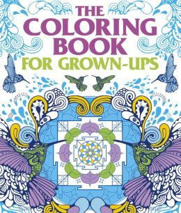 Coloring Book For Grown Ups By Arcturus Publishing Coloring Books For Grown Ups