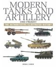 Book Cover Image. Title: Modern Tanks & Artillery, Author: Michael E. Haskew