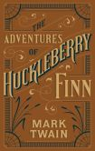 Book Cover Image. Title: The Adventures of Huckleberry Finn (Barnes & Noble Collectible Editions), Author: Mark Twain