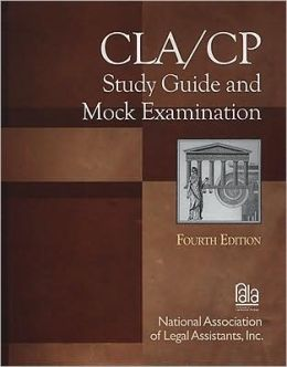 CLA/CP Study Guide and Mock Examination
