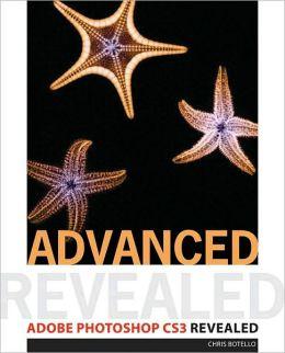 Advanced Adobe Photoshop CS3 Revealed