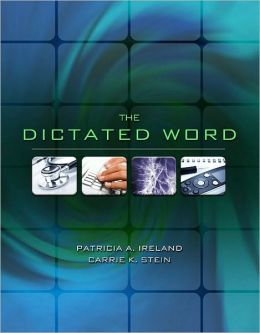 The Dictated Word
