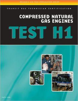 ASE Test Preparation - Transit Bus H1, Compressed Natural Gas