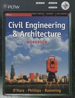 Workbook for Matteson/Kennedy/Baur's Project Lead the Way: Civil Engineering and Architecture