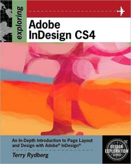 Exploring Adobe InDesign CS4