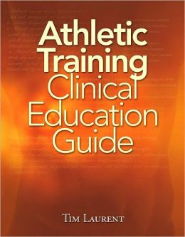 Athletic Training Clinical Education Guide