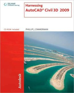 Harnessing AutoCAD Civil 3D 2009