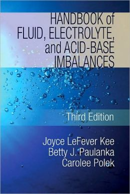 Handbook of Fluids, Electroyles and Acid Base Imbalances