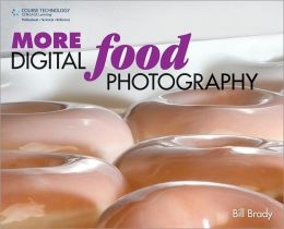 MORE Digital Food Photography