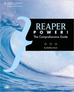 REAPER Power!: The Comprehensive Guide