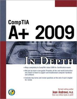 CompTIA A+ 2009 In Depth