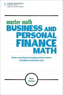 Master Math: Business and Personal Finance Math