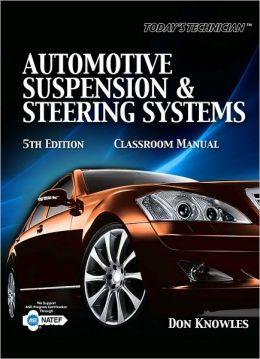 Today's Technichian: Automotive Suspension & Steering