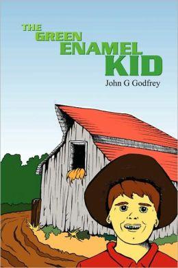 The Green Enamel Kid
