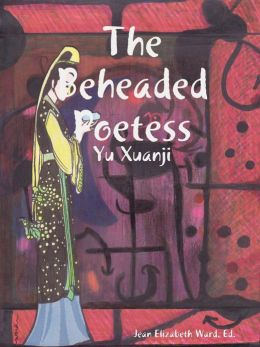 The Beheaded Poetess