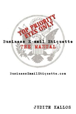 Business E-Mail Etiquette The Manual