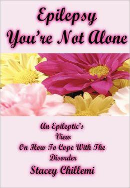 Epilepsy You're Not Alone