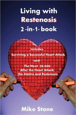Living With Restenosis 2-In-1-Book