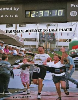 Ironman : Journey to Lake Placid