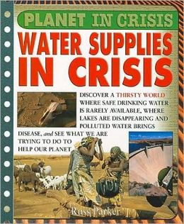 Water Supplies in Crisis