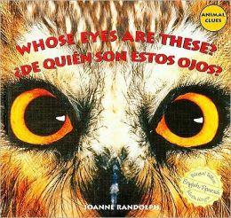 Whose Eyes Are These?: De Quién Son Estos Ojos?