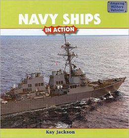 Navy Ships in Action