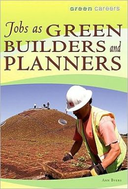 Jobs As Green Builders and Planners